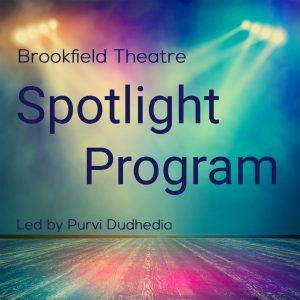 Brookfield Theater Spotlight Program